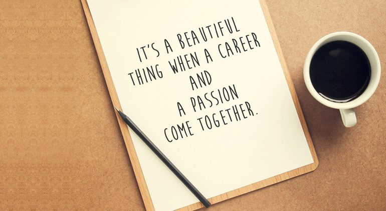 How to Find Your Passion and a Career You Love